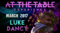 At The Table Live Lecture Luke Dancy March 15th 2017