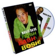 Bish Bash Bosh by Magic Dave
