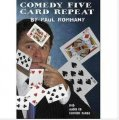 Comedy Five Card Repeat by Paul Romhany