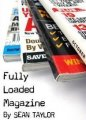 Fully Loaded Magazine by Sean Taylor