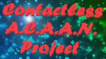 Contactless A.C.A.A.N. Project by B. Magic (aka Biagio Fasano) (Instant Download)
