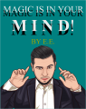Magic is in your MIND! by E. E. (Instant Download)