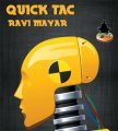 Quick Tac by Ravi Mayar