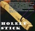 Holely Stick by Sugawara