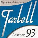 Tarbell 93: Mysteries of the Seance