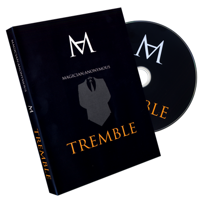 Tremble by Magician Anonymous