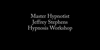 Weekend Hypnosis Workshop by Jeffrey Stephens