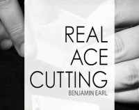 Real Ace Cutting by Benjamin Earl (Only sale at Blackpool Magic 2017)