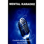 Mental Karaoke by Harvey Raft