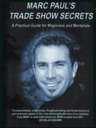 Marc Paul's Trade Show Secrets