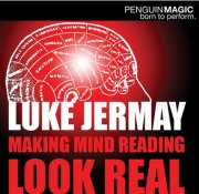 Making Mind Reading Look Real by Luke Jermay